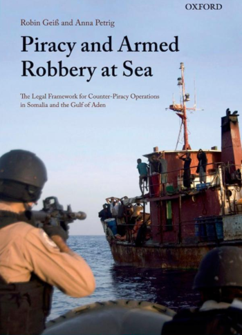 Geiß, Petrig: Piracy and Armed Robbery at Sea