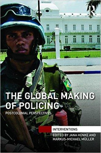Cover: The Global Making of Policing