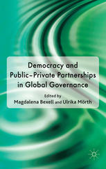 Cover: Democracy and Public-Private Partnerships in Global Governance