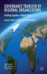 Cover: Governance Transfer by Regional Organizations. Patching Together a Global Script