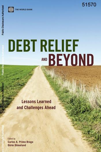 Cover: Debt Relief and Beyond: Lessons Learned and Challenges Ahead