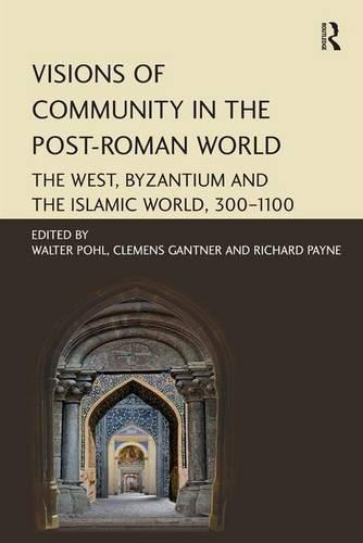 Cover: Visions of Community in the Post-Roman World