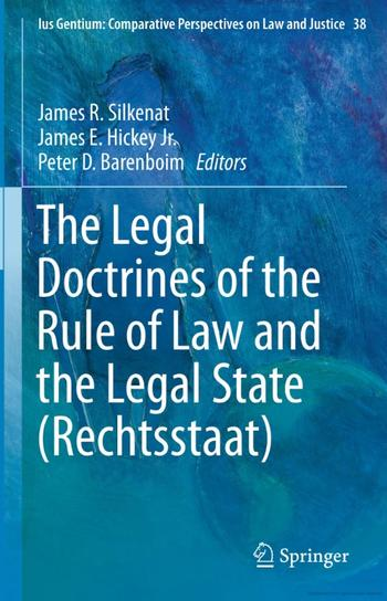 Cover: The Legal Doctrines of the Rule of Law and the Legal State (Rechtsstaat)