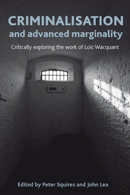 Squires_criminalisation and advanced marginality