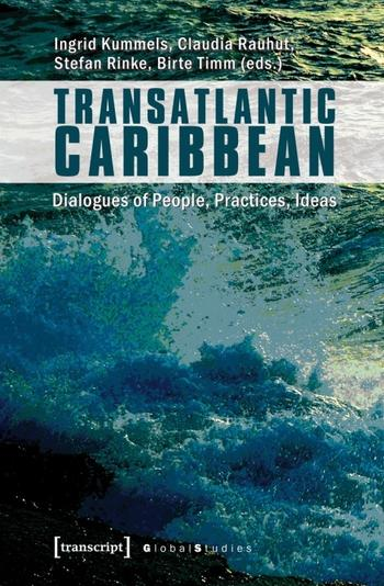 Cover: Transatlantic Caribbea Dialogues of People, Practice, Ideas