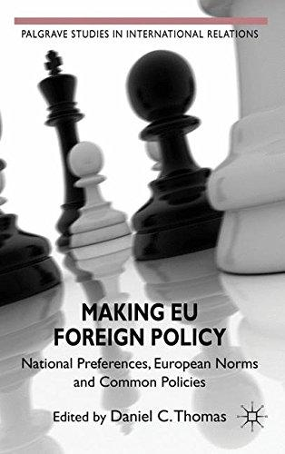Cover: Making EU Foreign Policy. National Preferences, European Norms and Common Policies