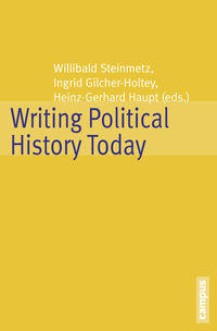 Cover: Writing Political History Today