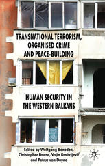 Cover: Transnational Terrorism, Organized Crime and Peace-Building. Human Security in the Western Balkans