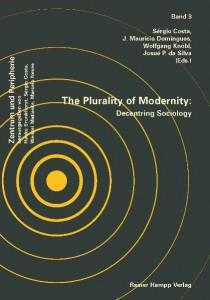 Cover: The Plurality of Modernity: Decentring Sociology
