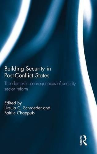 Cover: Building Security in Post-Conflict States