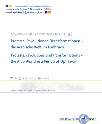 Protests, Revolutions and Transformations: The Arab World in a Period of Upheaval